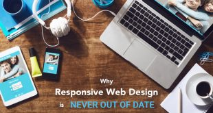 Why responsive web design is never out of date?